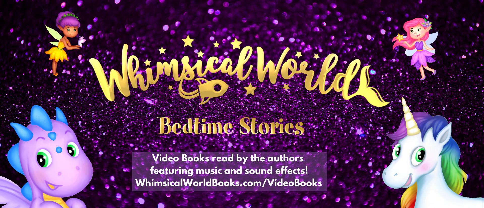 Whimsical World Bedtime Stories Video Books