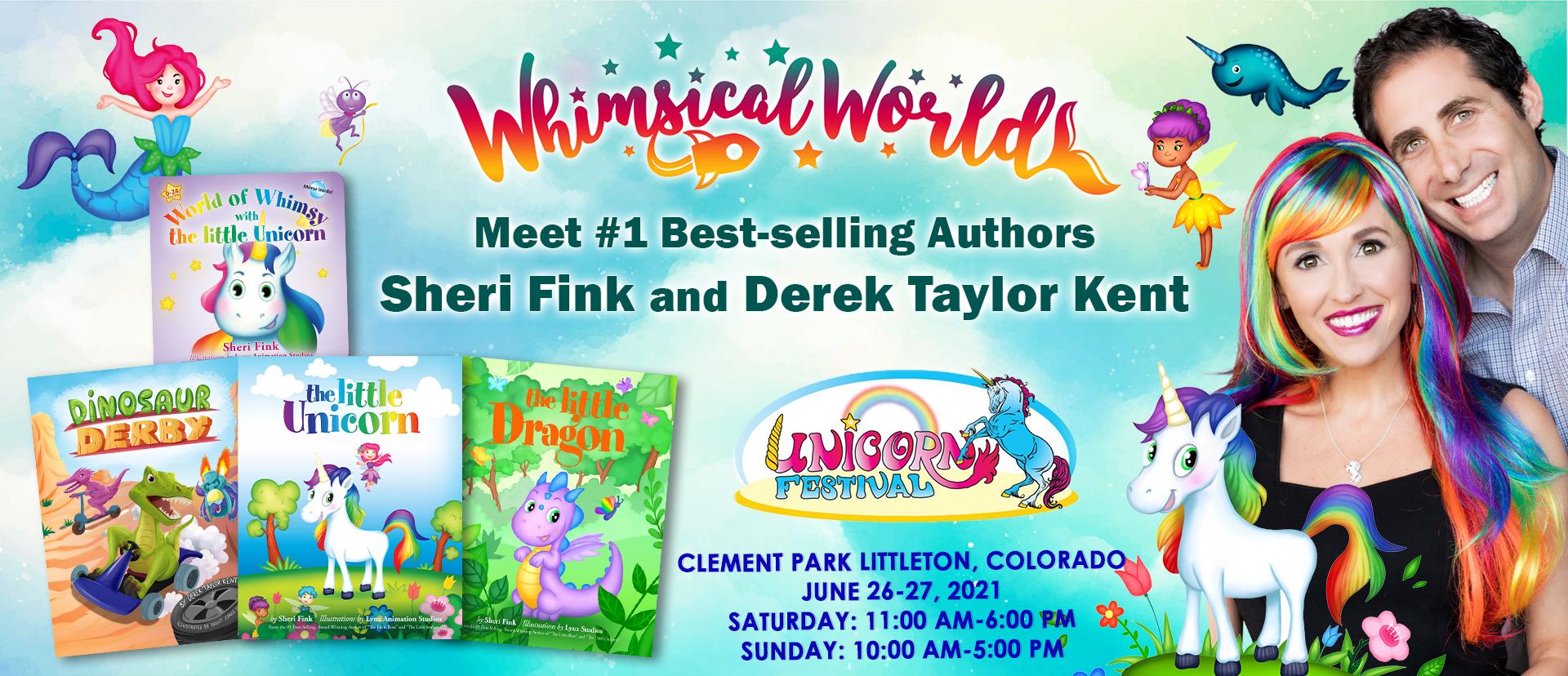 Unicorn Festival fun with Whimsical World Sheri Fink and Derek Taylor Kent